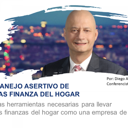MANEJO ASERTIVO DE LAS FINANZAS DEL HOGAR